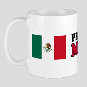 Proud To Be Mexican Mug