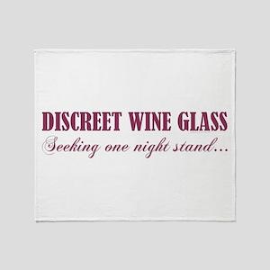 DISCREET WINE GLASS... Throw Blanket