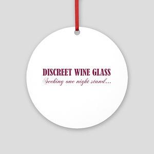 DISCREET WINE GLASS... Ornament (Round)