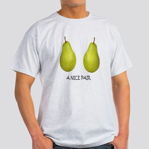 a nice pair Light T-Shirt