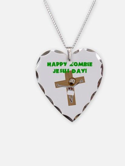 Happy Zombie Jesus Day Necklace