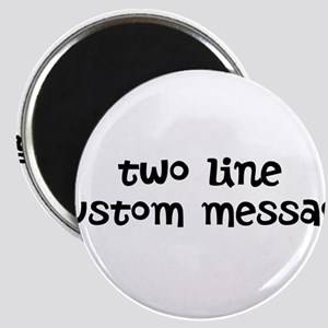 Two Line Custom Message Magnets