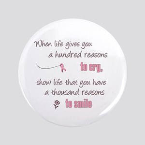 "Thousand Reasons to Smile 3.5"" Button"