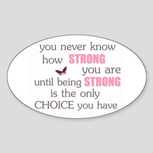 Never Know How Strong Sticker (Oval)