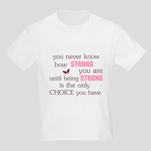 Never Know How Strong Kids Light T-Shirt