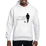 Real Men Own Chihuahuas Hooded Sweatshirt