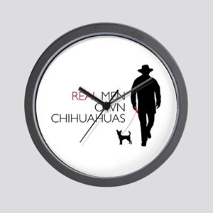 Real Men Own Chihuahuas Wall Clock