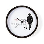 Real Men Own Chihuahuas Wall Clock