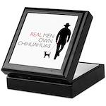 Real Men Own Chihuahuas Keepsake Box