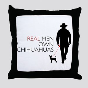 Real Men Own Chihuahuas Throw Pillow
