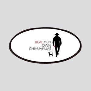 Real Men Own Chihuahuas Patches