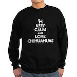 Keep Calm Chihuahuas Sweatshirt (dark)
