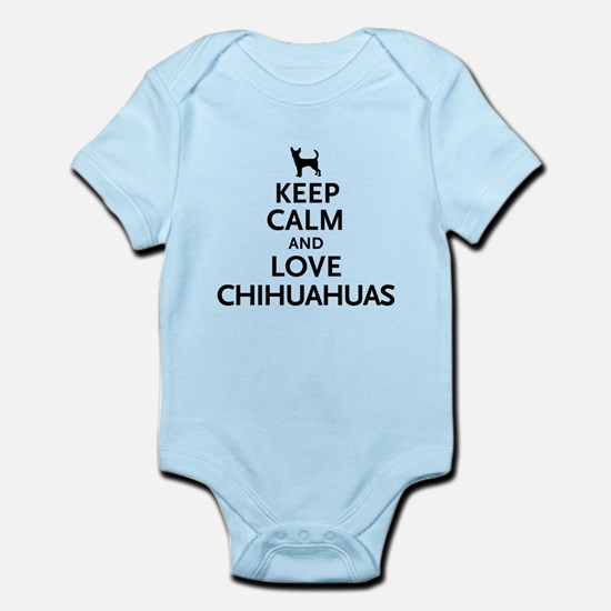 Keep Calm Chihuahuas Infant Bodysuit