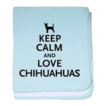 Keep Calm Chihuahuas baby blanket