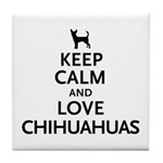 Keep Calm Chihuahuas Tile Coaster