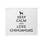 Keep Calm Chihuahuas Throw Blanket
