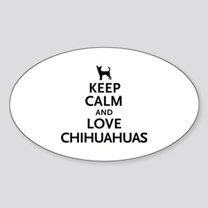 Keep Calm Chihuahuas Sticker (Oval)