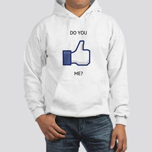 Do You Like ME? Hooded Sweatshirt