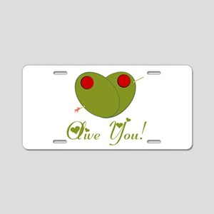 Olive You Aluminum License Plate