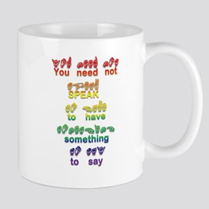 You need not speak Mug