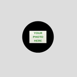 Your Photo Here (On Black Circular Bac Mini Button