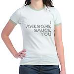 I Awesome Sauce You Jr. Ringer T-Shirt