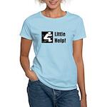 Little Help! Women's Light T-Shirt