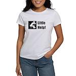 Little Help! Women's T-Shirt
