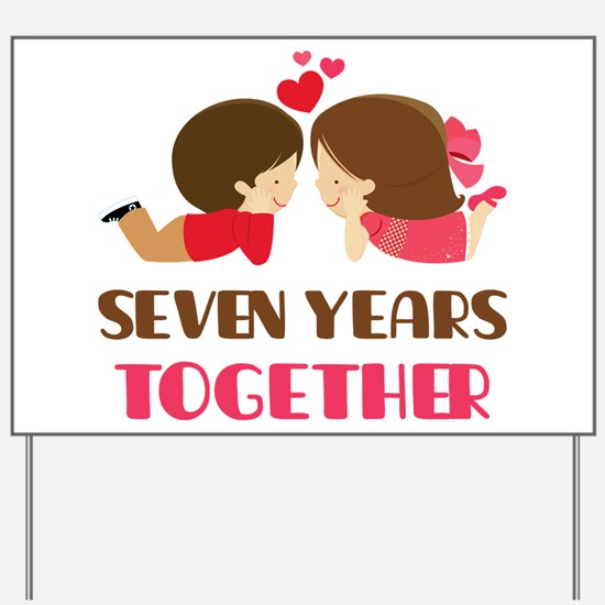 7 Years Together Anniversary Yard Sign