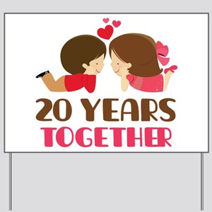 20 years together anniversary yard sign