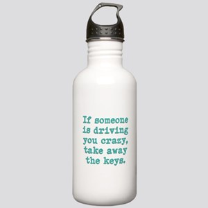 If Someone Is Driving You Cra Stainless Water Bott