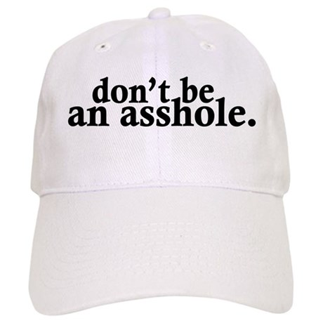 Genuine asshole cap
