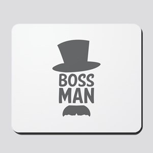 Boss Man Mousepad