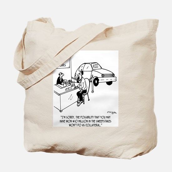 Possible Sweepstakes Win Isn't Collateral Tote Bag