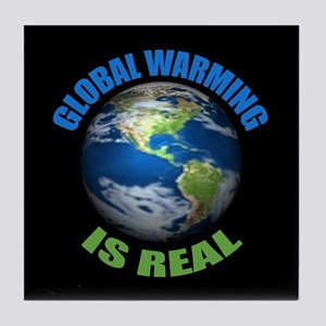 Global Warming - It's the Real Thing Tile Coaster