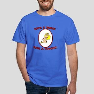 Save a Horse Ride a Cowgirl Dark T-Shirt