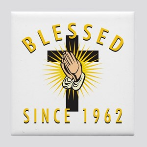 Blessed Since 1962 Tile Coaster