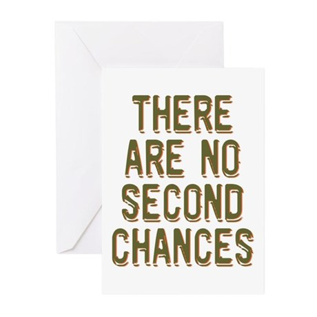 No Second Chances Greeting Cards (Pk of 20)