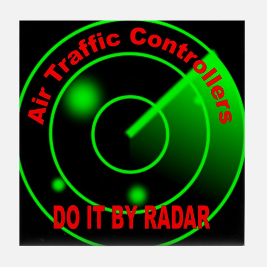 Air Traffic Controllers Do It Tile Coaster