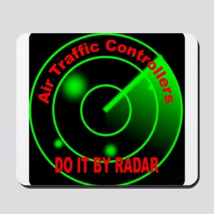 Air Traffic Controllers Do It Mousepad