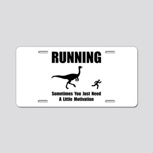 Running Motivation Aluminum License Plate