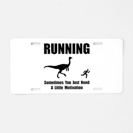 Running Motivation Aluminum License Plate