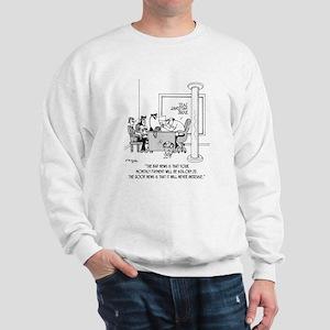 Monthly $24,089 Payment Sweatshirt