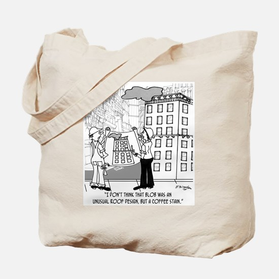 Coffee Stain, Not Roof Design Tote Bag