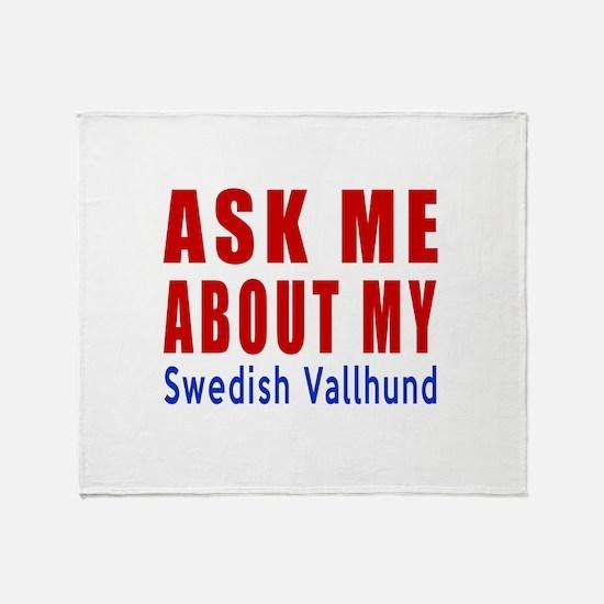 Ask About My Swedish Vallhund Dog Throw Blanket