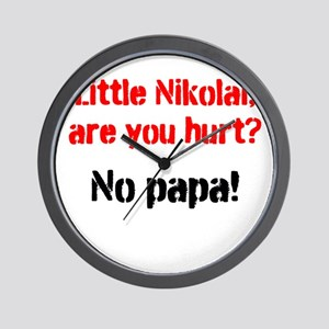 Little Nikolai, are you hurt? Wall Clock