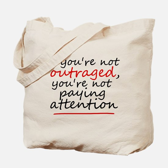 'Outraged' Tote Bag