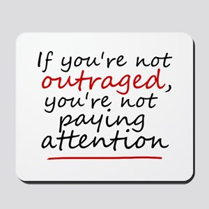 'Outraged' Mousepad
