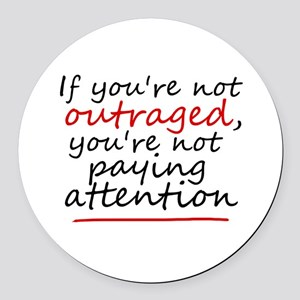 'Outraged' Round Car Magnet