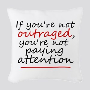 'Outraged' Woven Throw Pillow